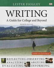 Writing : A Guide for College and Beyond by Lester Faigley (2014, Paperback)