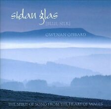 Sidan Glas Gwenan Gibbard The Spirit Of Song From Heart Of Wales ABC Classics