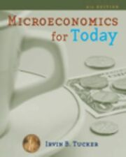 Available Titles Aplia Ser.: Microeconomics for Today by Irvin B. Tucker...