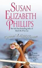 Dream a Little Dream, Susan Elizabeth Phillips, Good Book