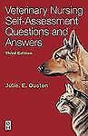 Veterinary Nursing Self-Assessment by Julie Elizabeth Ouston (2004,...