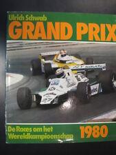Grand Prix, De Races om het Wereldkampioenschap 1980 door Ulrich Schwab (NL)