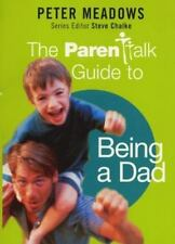 The Parentalk Guide to Being a Dad