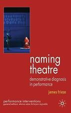 Naming Theatre: Demonstrative Diagnosis in Performance