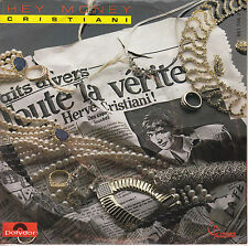 45TRS VINYL 7''/ FRENCH SP HERVE CRISTIANI / HEY MONEY