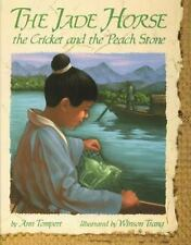 The Jade Horse, the Cricket, and the Peach Stone-ExLibrary
