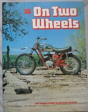 On Two Wheels magazine The inside story of Motor Cycling Issue 38