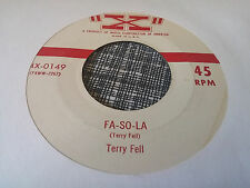 Terry Fell 45 Fa-So-La/I'm Hot to Trot X 0149 Rare Rockabilly VG++