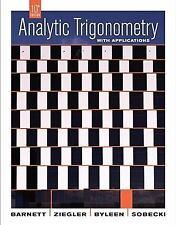 Analytic Trigonometry with Applications Barnett, Raymond A., Ziegler, Michael R