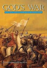 God's War : A New History of the Crusades by Christopher Tyerman - paperback