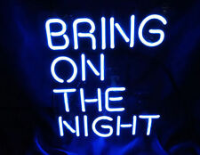BRING ON THE NIGHT Beer Home  Bar Wall Lamp Art Work Poster NEON Light Sign