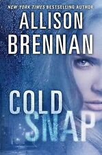 Allison Brennan - Cold Snap (2013) - Used - Trade Cloth (Hardcover)
