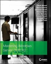NEW Mastering Windows Server 2012 R2 by Mark Minasi Paperback Book