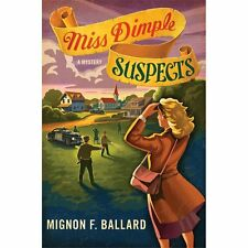 Miss Dimple Suspects by Mignon F. Ballard (2013, Hardcover) Cozy Mystery