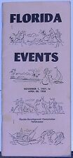 Florida Events Nov.1,1957 to April 30,1958 by the Florida Development Commission