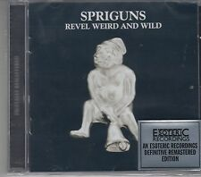 Spriguns - Revel,Weird and Wild, CD Neu