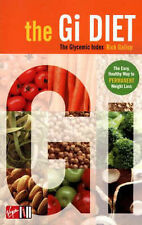 The G.I. Diet: The Easy, Healthy Way to Permanent Weight Loss Rick Gallop Very G