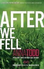 The After: After We Fell Bk. 3 by Anna Todd (2014, Paperback)