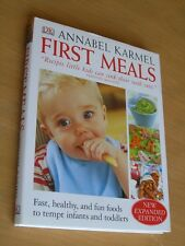 Book ANNABEL KARMEL ,FIRST Meals  Recipes Kids Can Sink their teeth into Fast