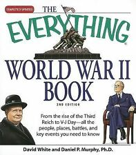 Everything®: The Everything World War II Book : From the Rise of the Third Reic…