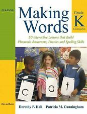 Making Words: Making Words Kindergarten : 50 Interactive Lessons That Build...