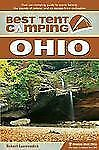 Best Tent Camping: Ohio: Your Car-Camping Guide to Scenic Beauty, the -ExLibrary