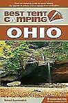 Best Tent Camping: Ohio: Your Car-Camping Guide to Scenic Beauty, the Sounds of
