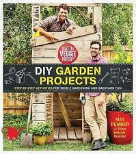 The Little Veggie Patch Co. DIY Garden Projects 'Step-by-step activities for edi