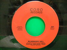 Doyle Nelson Trip Blueberry Hill 70s 45 Coro Records 201 Memphis TN Rockabilly