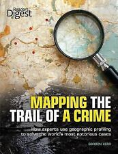 Mapping the Trail of a Crime: How Experts Use Geographic Profiling to Solve the