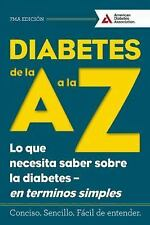 Diabetes de la A a la Z : Lo Que Necesita Saber Sobre la Diabetes - En...