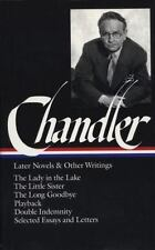 Later Novels and Other Writings: The Lady in the Lake  The Little Sister  The Lo
