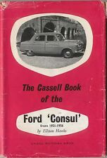 Ford Consul 1951-1956 Handbook for the owner/driver Pub. by Cassell 1960