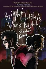 Bright Lights, Dark Nights by Stephen Emond (2016, Paperback)