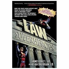 The Law of Superheroes by James Daily and Ryan Davidson (2013, Paperback)
