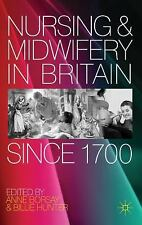 Nursing and Midwifery in Britain Since 1700 (2012, Paperback)