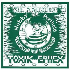 TOXIK EPHEX THE ADVENTURES OF NOBBY PORTHHOLE THE COCK OF THE NORTH LP (black)