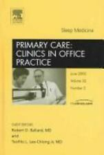 Sleep Medicine, An Issue of Primary Care: Clinics in Office Practice, 1e (The Cl