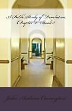 A Bible Study of Revelation Chapter 2: Book 3 by Julia Audrina Carrington...