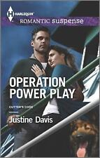 Operation Power Play (Cutter's Code) - Justine Davis HARLEQUIN ROM SUSP #1836