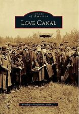 Love Canal Images of America (PB) New York