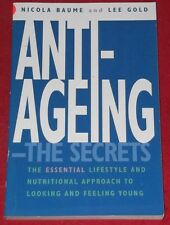 ANTI-AGEING ~ the secrets ~ NICOLA BAUME & LEE GOLD..