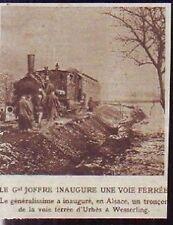 1916  --  JOFFRE INAUGURE LA VOIE  URBES WESSERLING  Z904