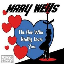 CD MARY WELLS THE ONE WHO REALLY LOVES YOU STRANGE LOVE YOU'RE MY DESIRE ETC