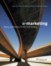 Electronic Marketing: Theory & Practice For The 21st Century