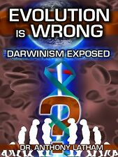 Evolution is Wrong:  Darwinism Exposed - Was Darwin Right? DVD!