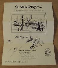 "1950's AD Brochure SKI Package for BADGER PASS/Yosemite~""The SWISS MELODY INN""~"