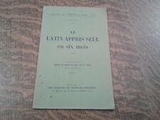 le latin appris seul en six mois deuxieme partie lecons et exercices pour le 2me