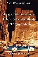 Geografía de lo Invisible Dibujo Del Joven Rebelde : Otra Otra Narrativa...