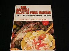 500 NOUVELLES RECETTES POUR MAIGRIR  DE TERAMOND    FRENCH  °1981°
